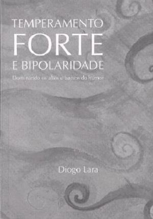 Leitura - Temperamento Forte e Bipolaridade